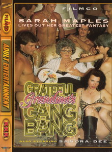 Grateful Grandma's Gang Bang