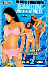 Black Trannies Bangin' White Fannies porn dvd cover