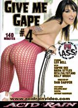 Give Me Gape #4
