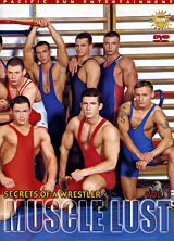 Secrets of a Wrestler: Muscle Lust Vol. 1