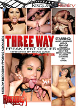 Three Way Freak Fest Orgies Part. 2
