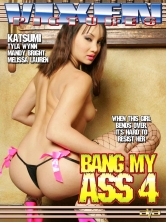 Bang My Ass 4 DVD Cover