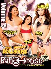 The Infamous Bang House Vol 15 The Import Doll House Part 3 DVD Cover