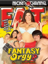Fat Fantasy Orgy #2 DVD Cover